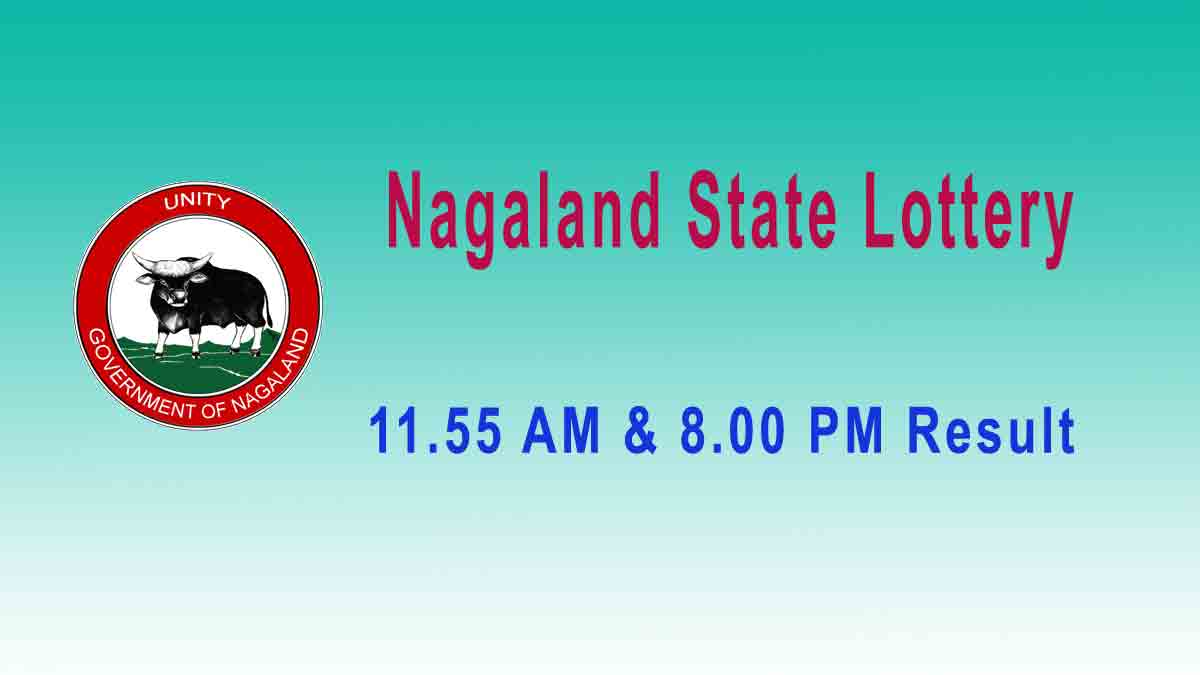 Lottery Sambad Nagaland Dear Tender Morning 26.7.2019 Result 11.55AM