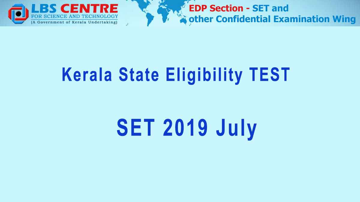 Kerala SET 2019: Online Registration, Dates, Syllabus, Results