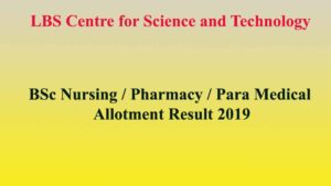 LBS BSc Nursing/Para Medical Spot Allotment 2019 – Spot Admission