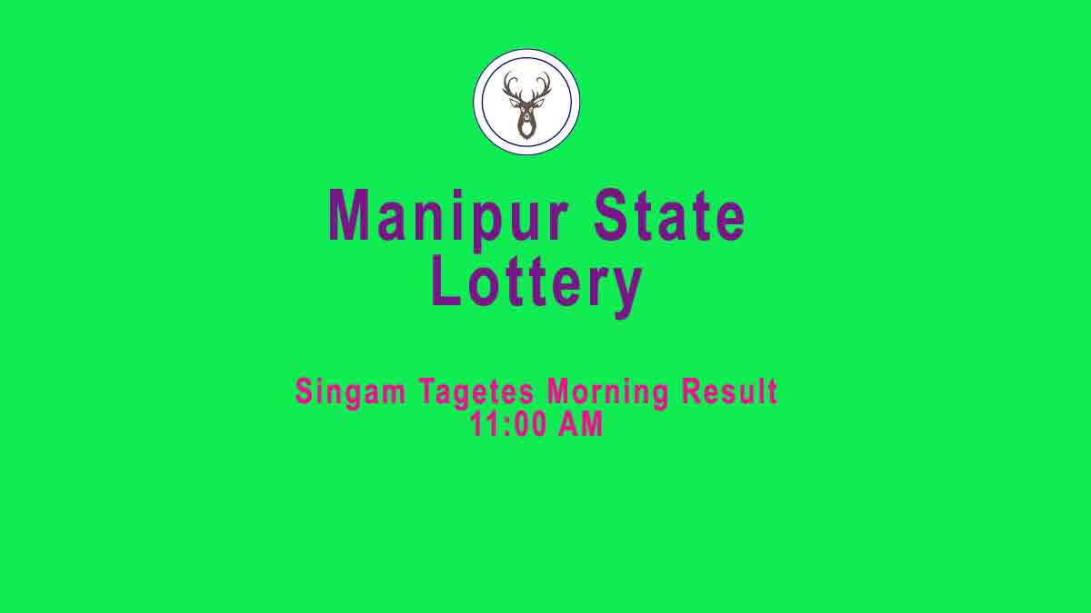 Manipur Lottery 11.11.2019 Singam Tagetes Morning Result (11 am)