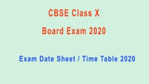 CBSE 10th Board Exam Date Sheet, 10th Exam Time Table 2020