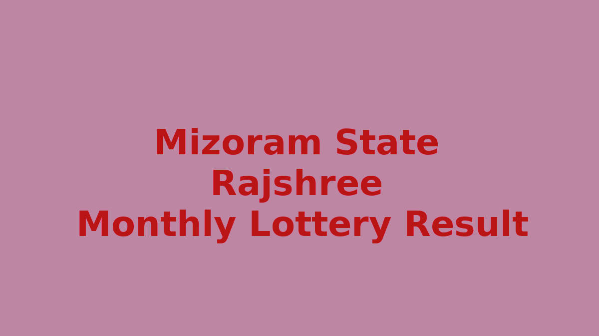 Mizoram Rajshree 20 Monthly Lottery Result 28.1.2020 (5.00 PM)