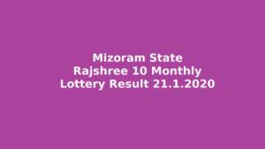 Mizoram State Rajshree 10 Monthly Lottery Result 21.1.2020