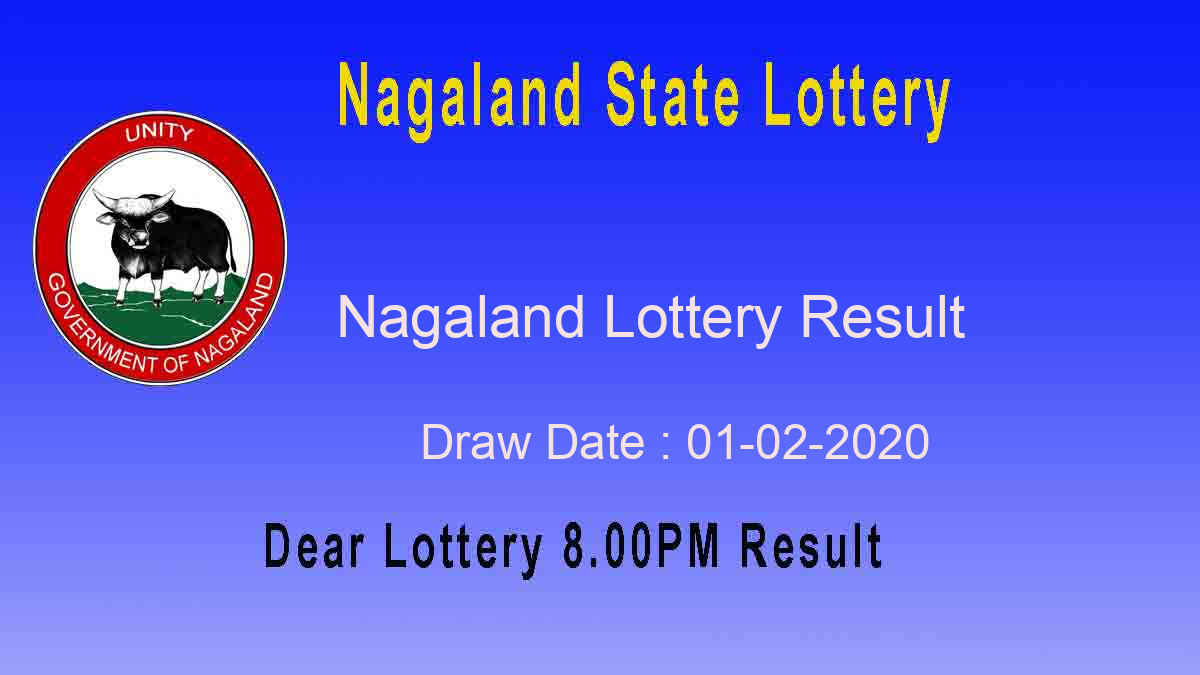 Nagaland State Dear Ostrich Lottery 01.02.2020 Result 8.00pm – Sambad