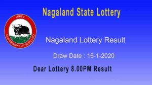 Nagaland State Lottery Result 16.1.2020 (8pm) - lotterysambad