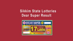 Sikkim Dear Super Lottery Result 30.1.2020