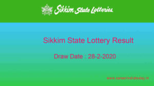 Lottery Sambad 28-2-2020 Sikkim Lottery Result (11.55 am)