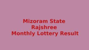 Mizoram Rajshree 500 Special Lottery Result