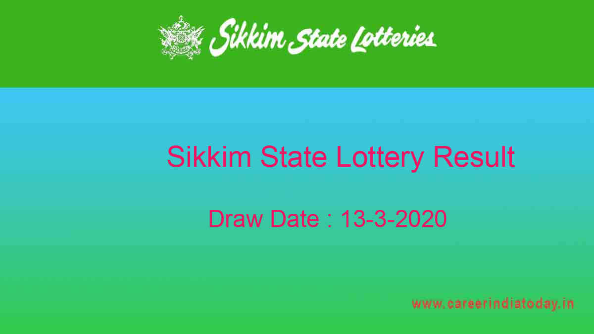 Sikkim State Lottery (11.55 am) Dear Treasure Result 13.3.2020