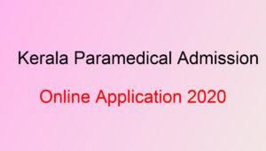 Kerala Parmedical Diploma Admission 2020
