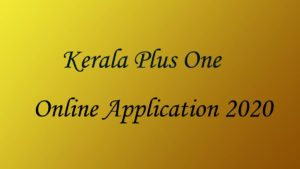 Kerala Plus One Application 2020