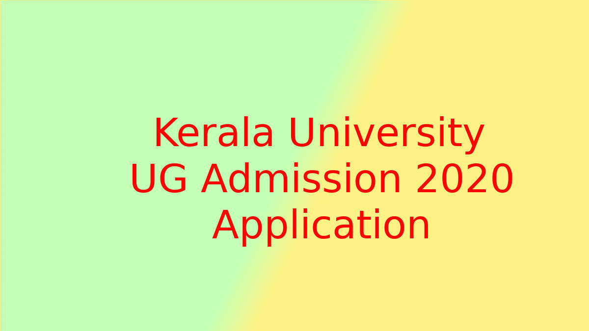 Kerala University UG Admission 2020 Registration Started