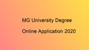 MG University Degree Admission 2020