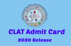 CLAT 2020 Admit Card Releaese