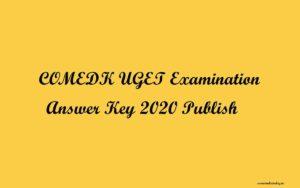 comedk uget answer key publish 2020