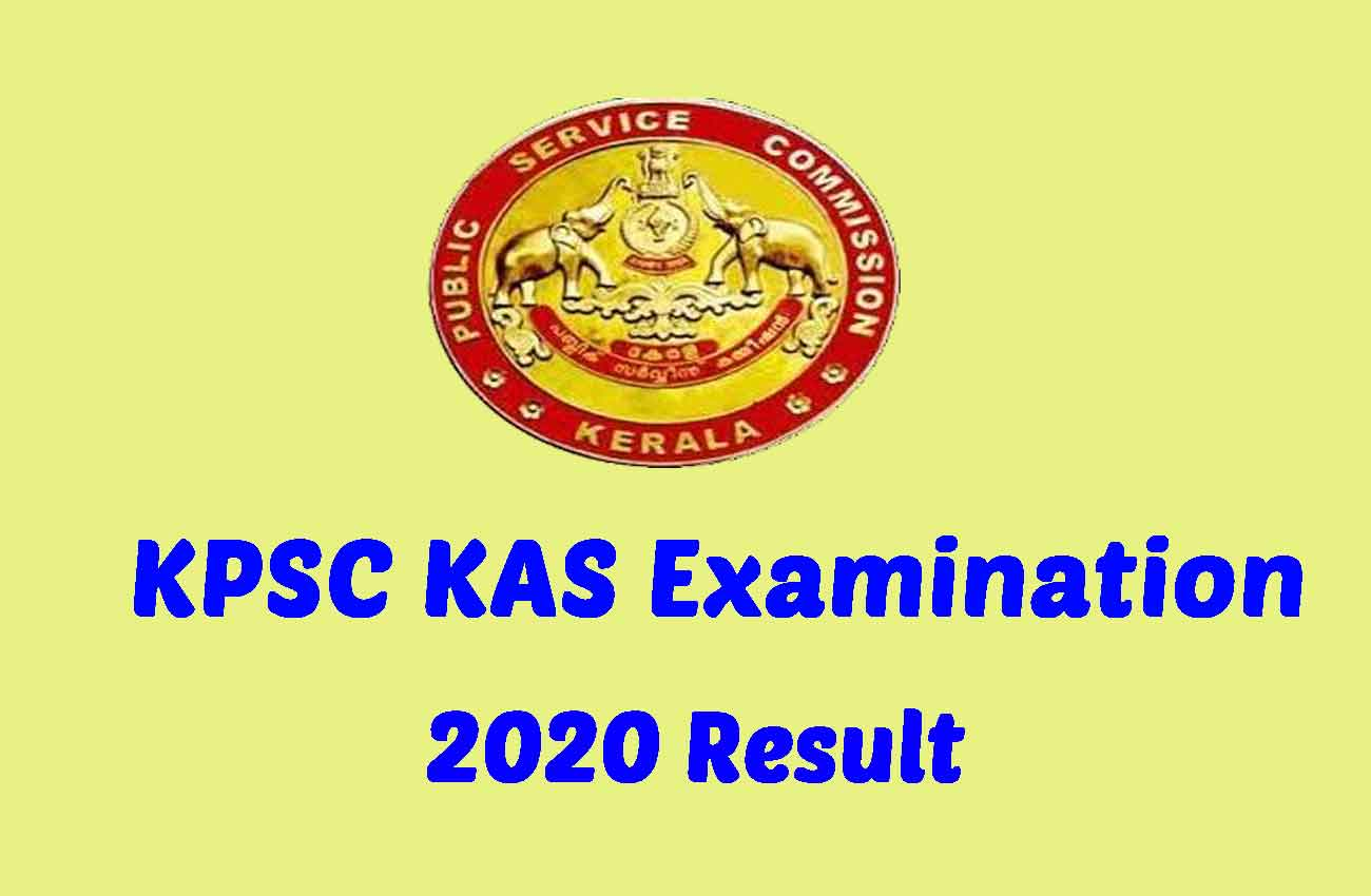 KAS Result 2020 Published @ keralapsc.gov.in Check HERE Now*
