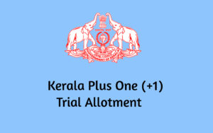 Plus one trial allotment result 2020