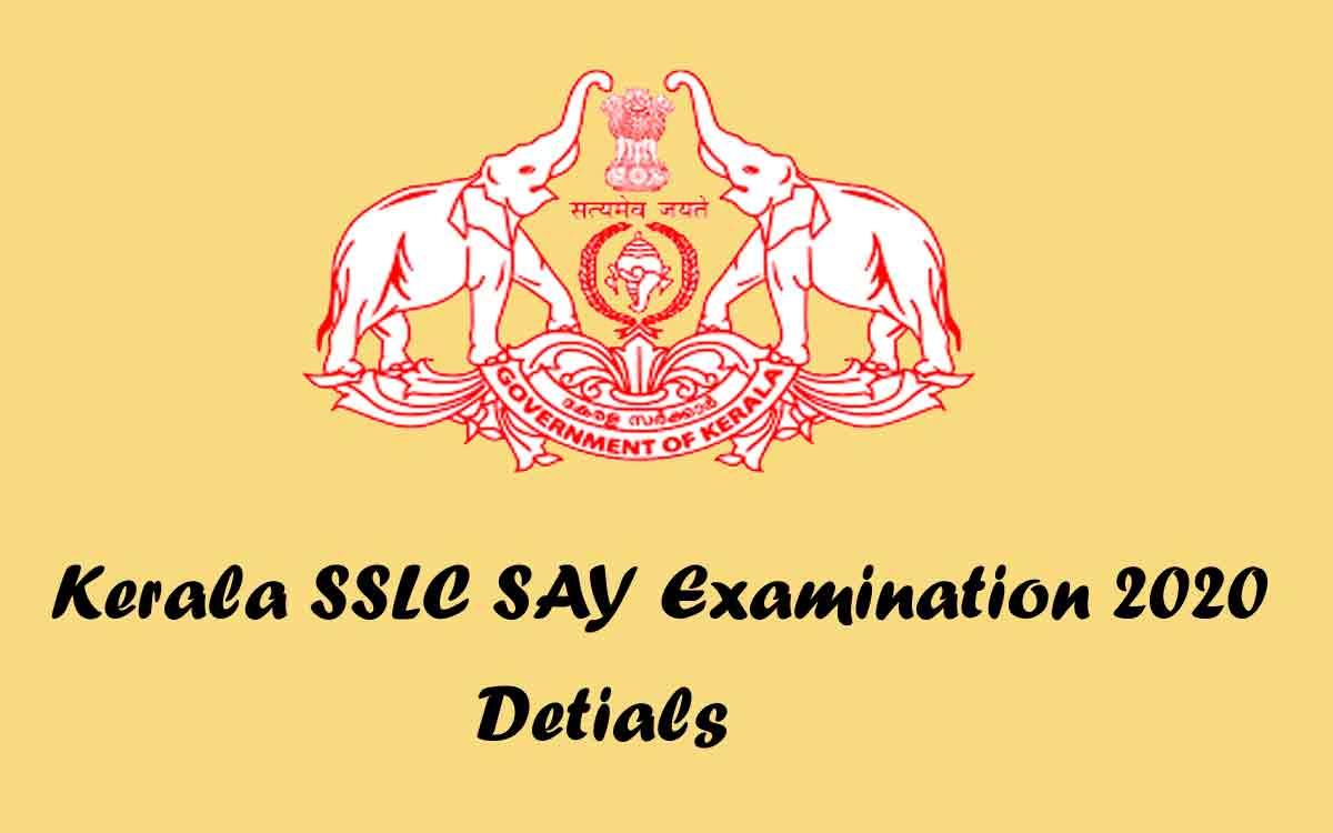 Kerala SSLC SAY Examination 2020 | SAY Exam Time Table, Hall Ticket, Application form