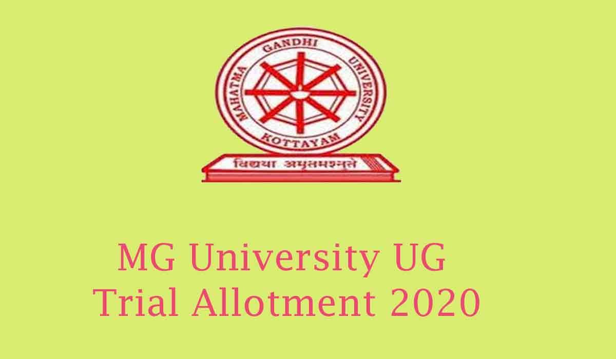 MG University UG Trial Allotment Result 2020 [Published] Live Updates*