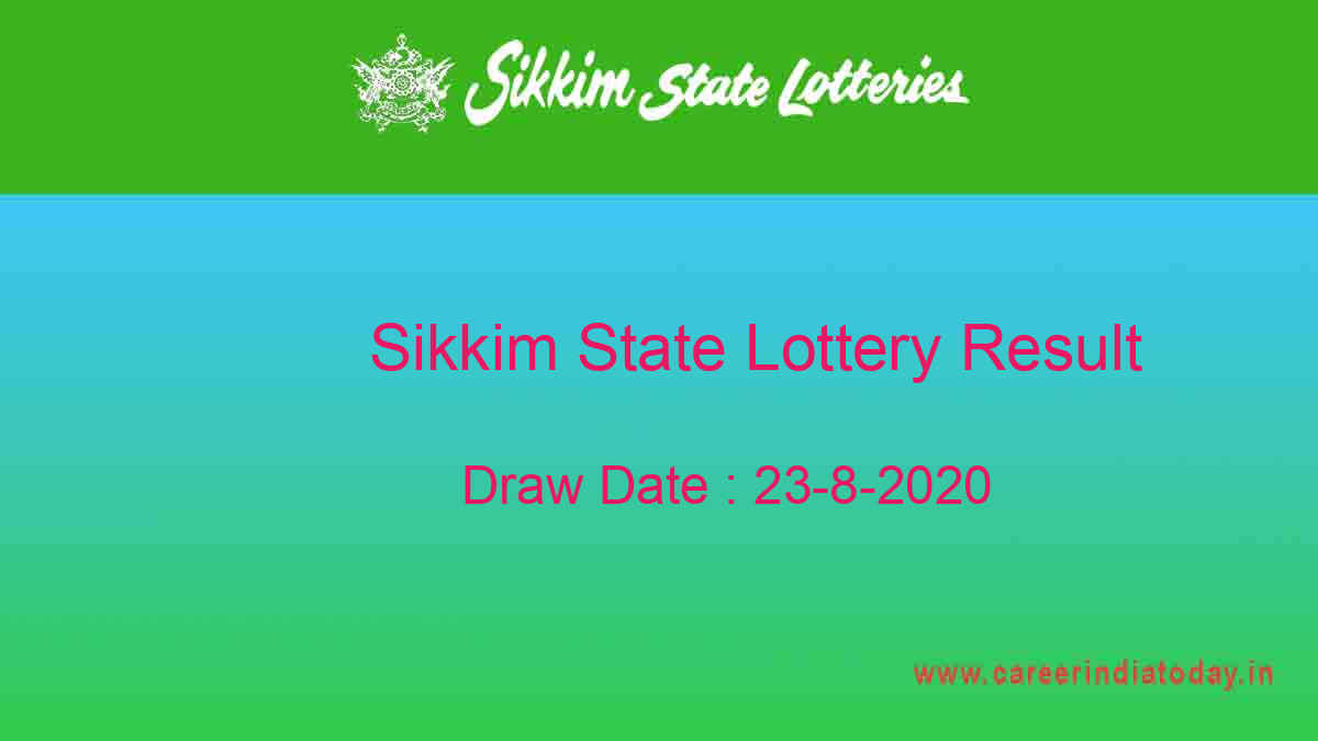 Sikkim State Lottery Sambad Result (11.55 AM) Today 23.8.2020 Live*