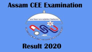 Assam CEE 2020 Result [Declared] – Download Rank Card Now