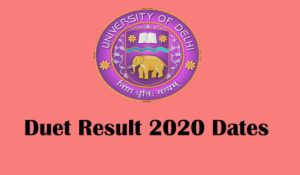 duet 2020 result date