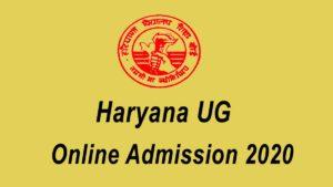 Haryana UG Online Admission 2020