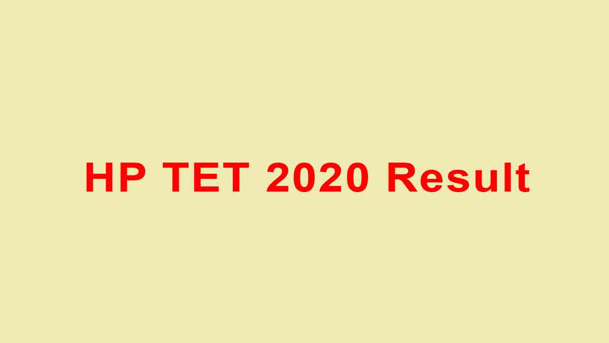 HP TET 2020 Result [Declared] – Here's whats next [www.hpbose.org]