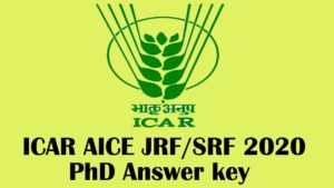 ICAR AICE (PhD) JRF / SRF 2020 Answer key [Releasing Soon]