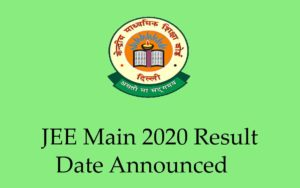 JEE Main 2020 Result Date