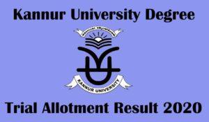 Kanur university degree trial allotment result 2020