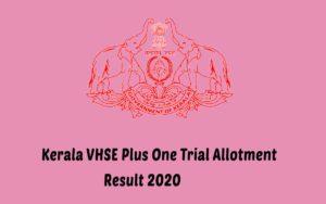 KeralavHSE Plus One trial Allotment
