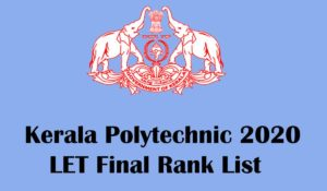 kerala Polytechnic 2020 lateral entry final rank list