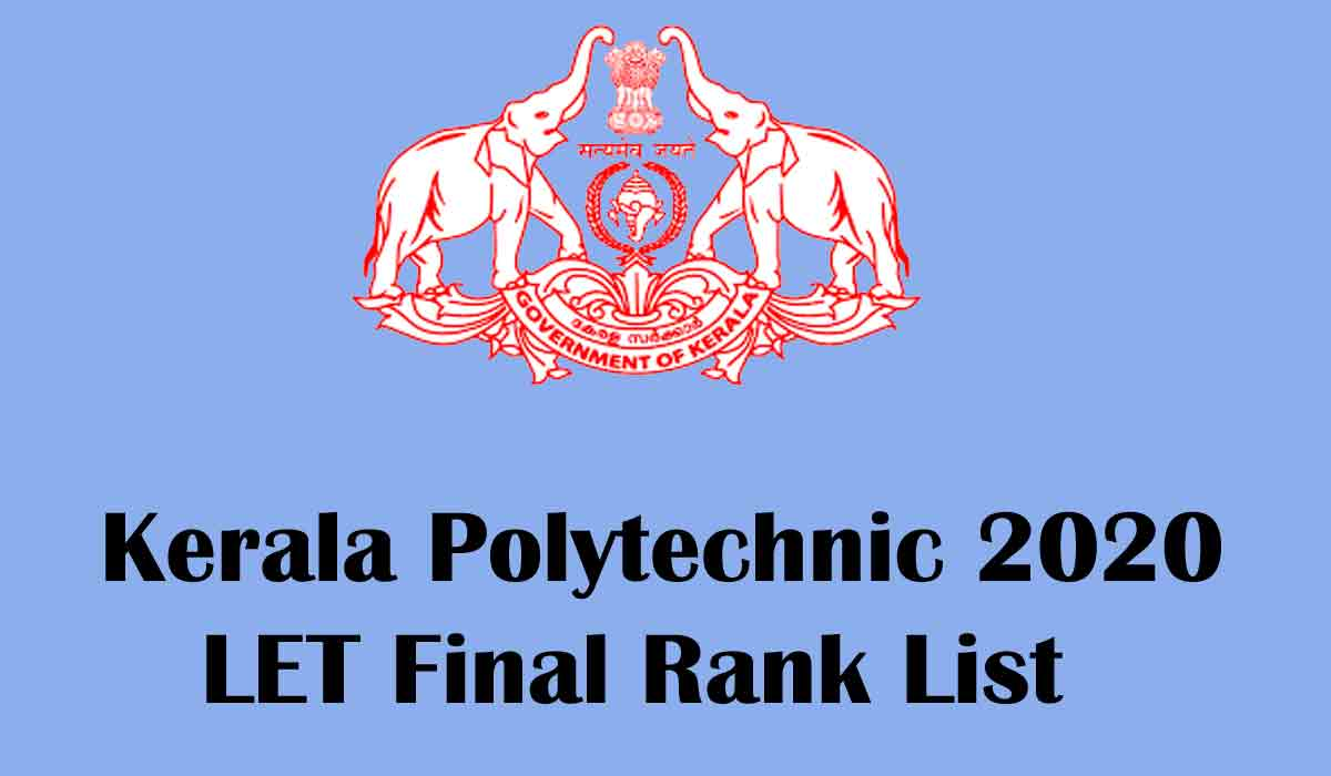 Kerala Polytechnic 2020 Final Rank List Published – Available now [www.polyadmission.org]
