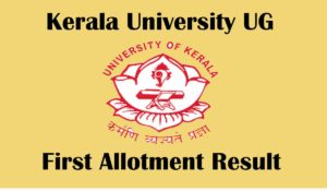Kerala University Degree UG first allotment result 2020
