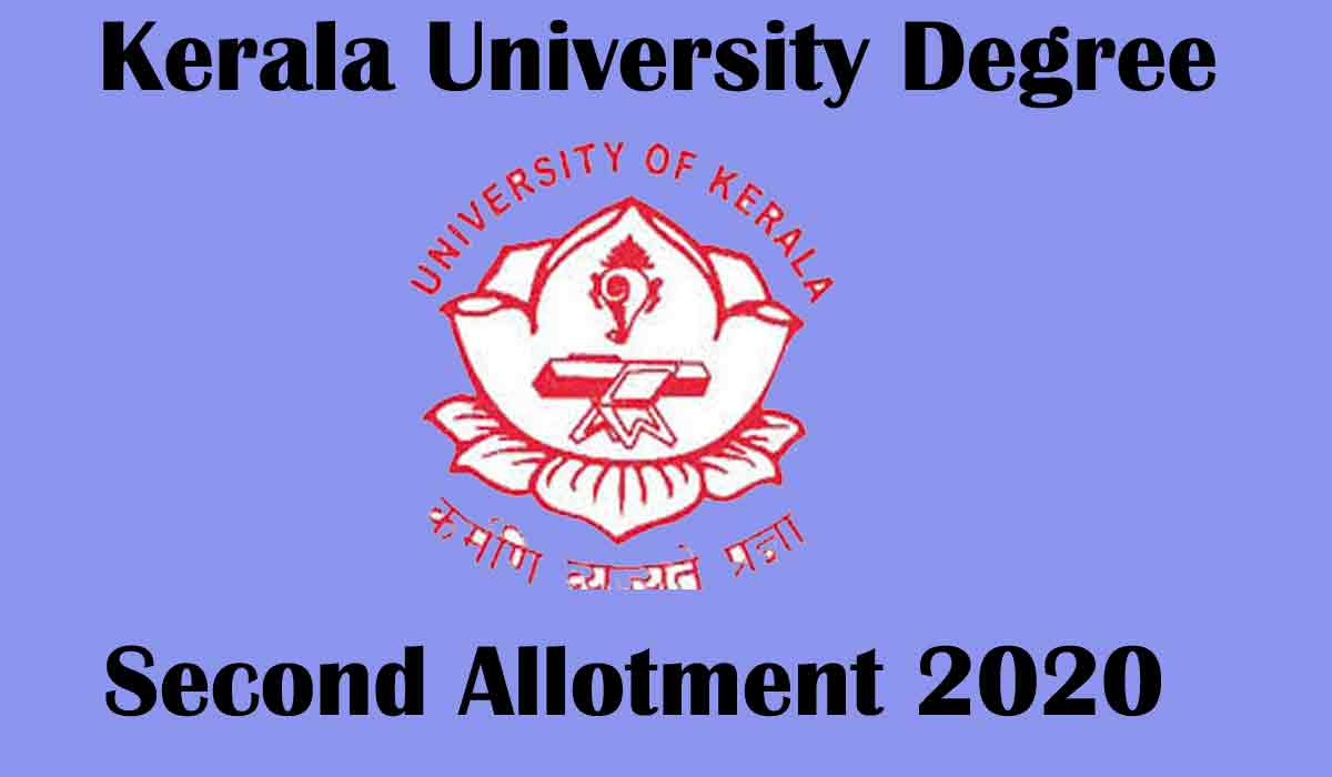 Kerala University Degree (UG) Second Allotment Result 2020 [Declared] at official website