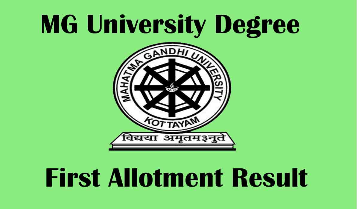Mahatma Gandhi (MG) University Degree First Allotment List 2020 | Result Date (Out)