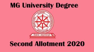 MG University Degree (UG) Second Allotment 2020 Result [Releasing Soon] at [www.cap.mgu.ac.in]