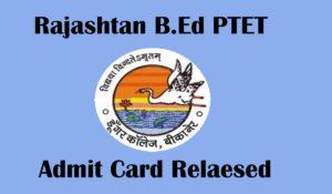 rajasthan B.Ed PTET 2020 Admiit card