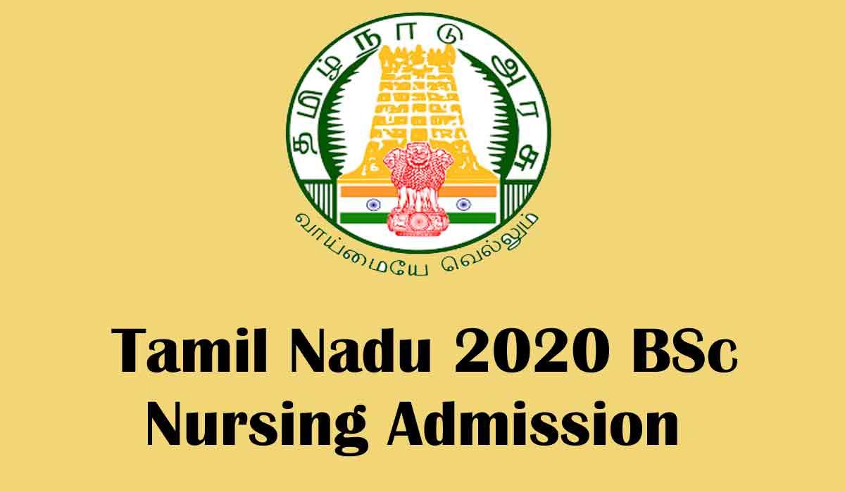 Tamil Nadu BSc Nursing 2020 Admission; Dates, Merit List, Allotment, Eligiblity