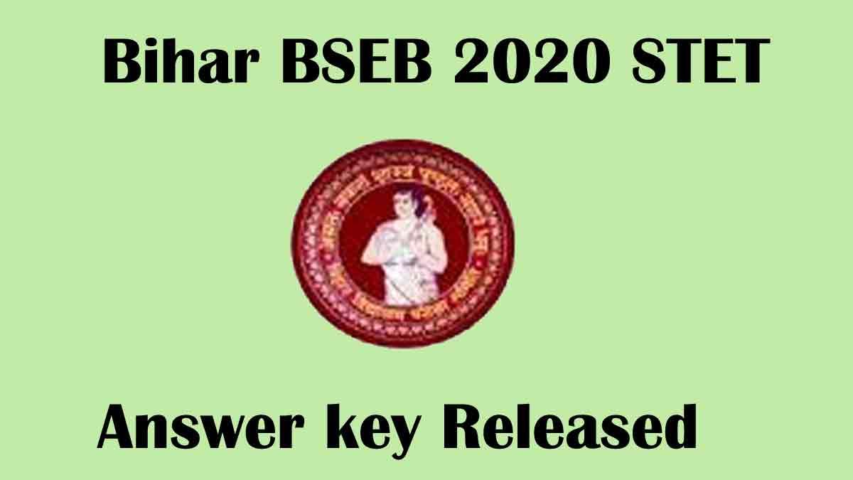 Bihar STET 2020 Answer key [Out] – Download Now @ www.biharboardonline.com