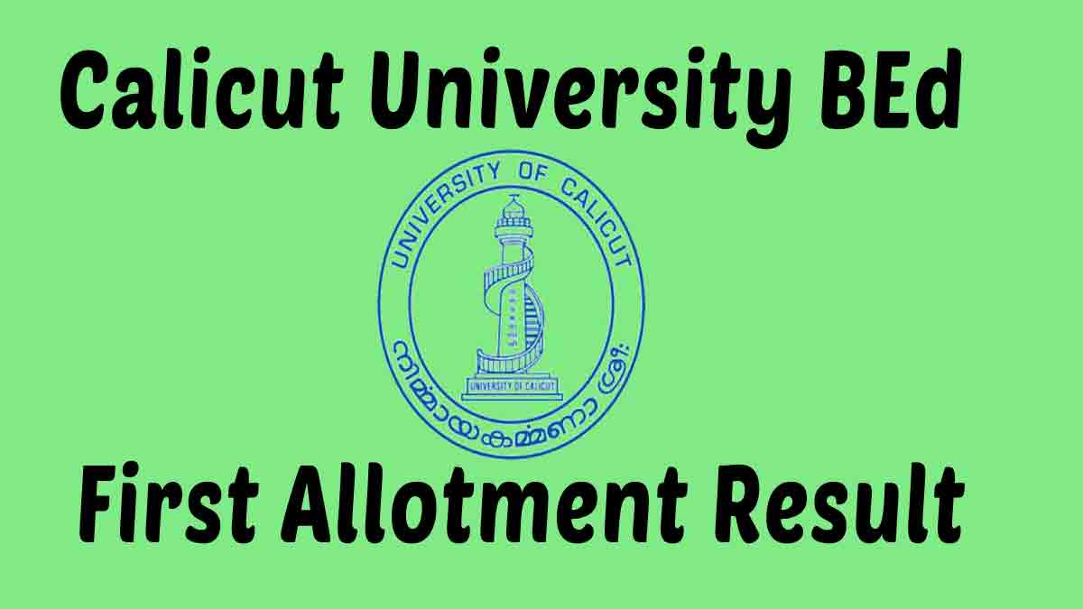 Calicut University BEd First Allotment 2020 Result (Out)