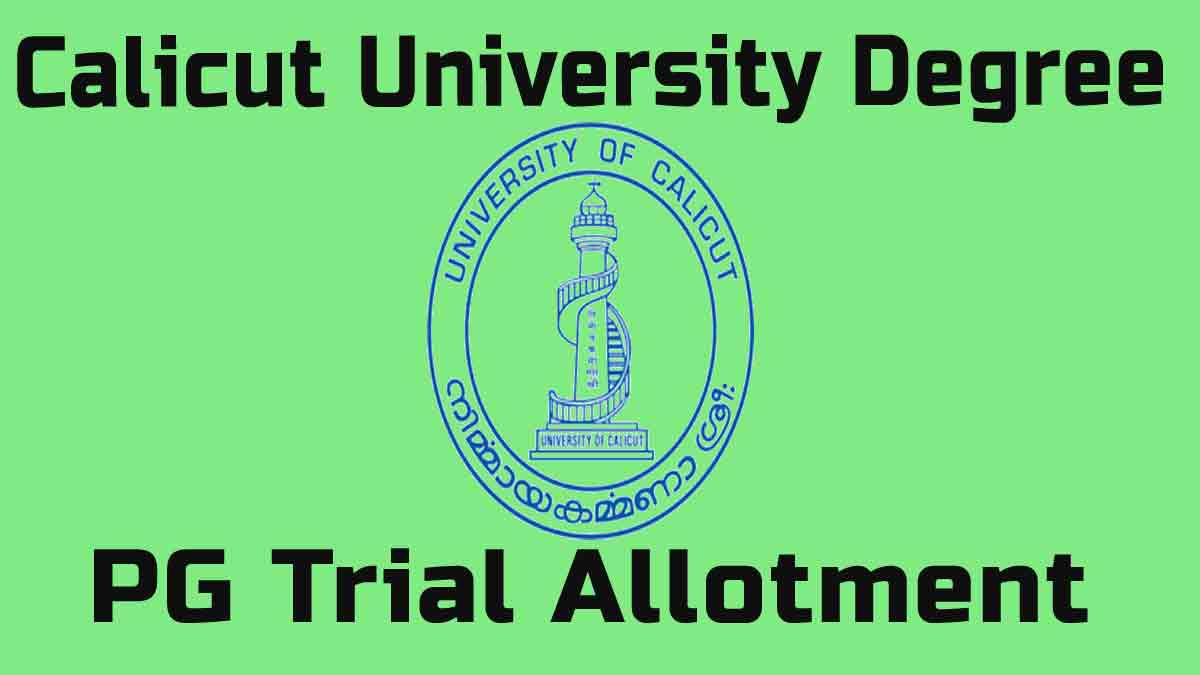 Calicut University Degree PG Trial Allotment 2020 Result [Releasing Soon] check @ cuonline.ac.in