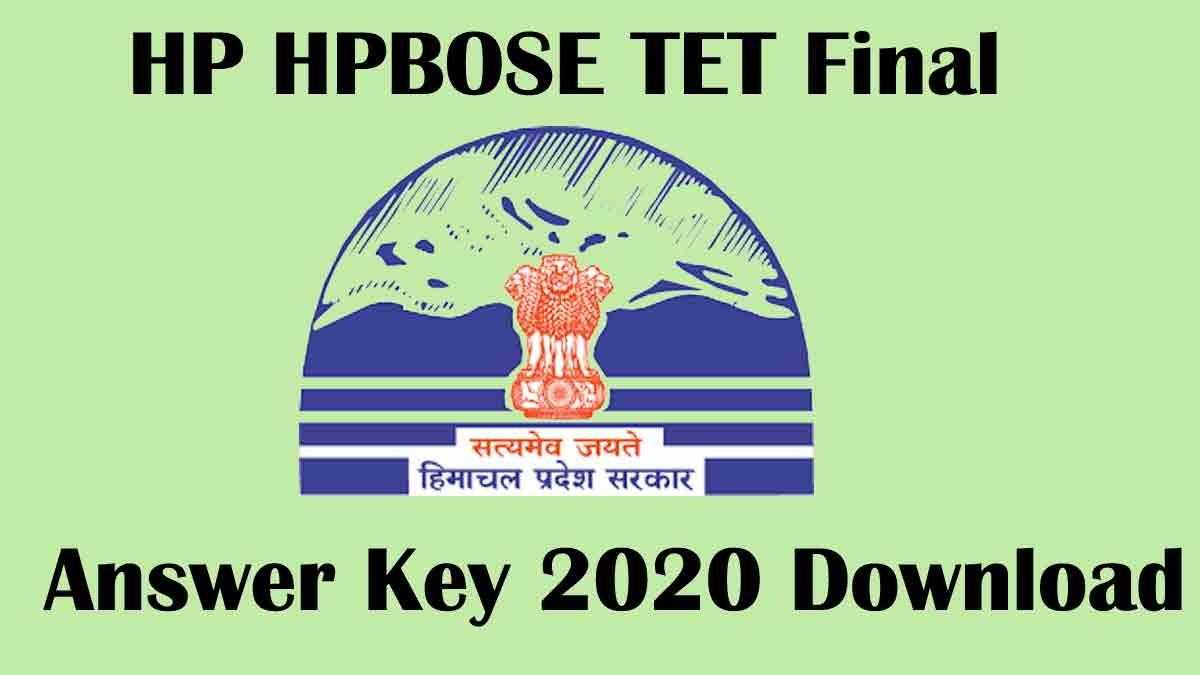 HP TET 2020 Final Answer key [Released] – HPBOSE
