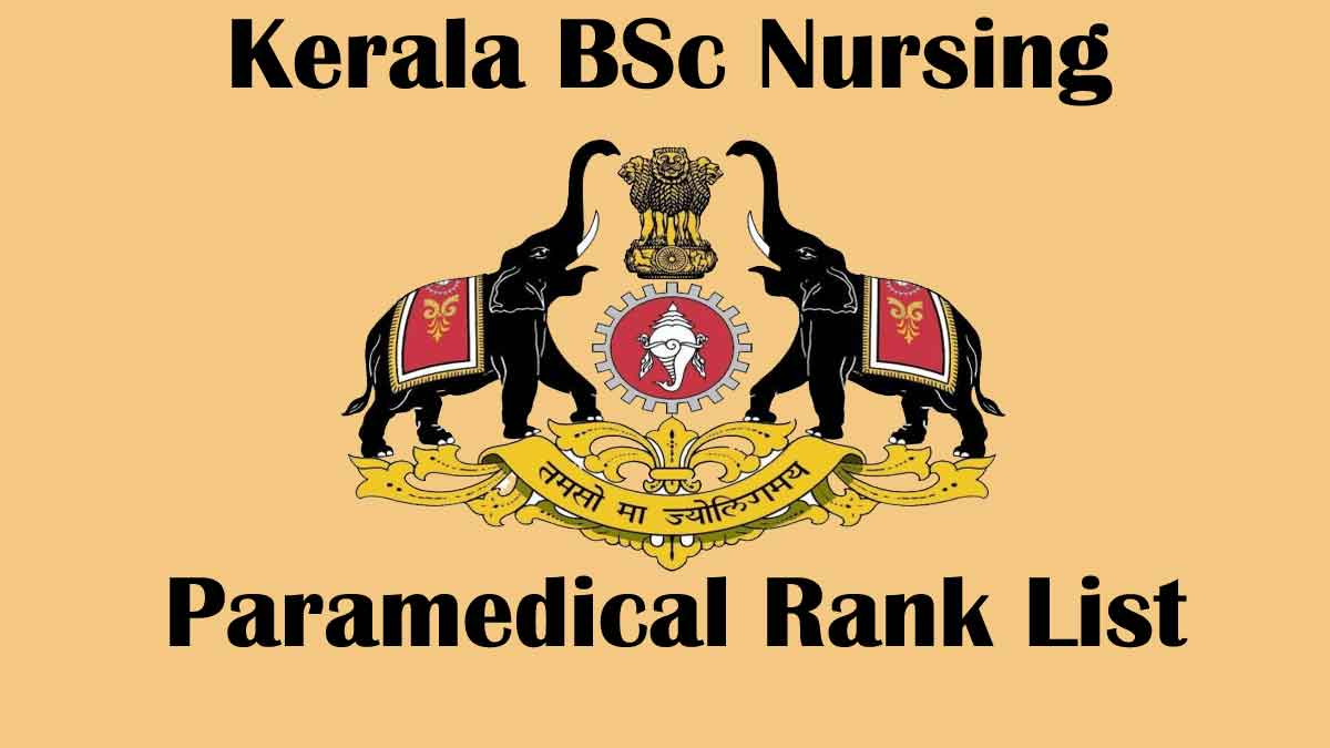 Kerala BSc Nursing Paramedical LBS Rank list [Released] – check @ www.lbscentre.in