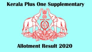 Kerala HSCAP Plus One Supplemetary Allotment 2020