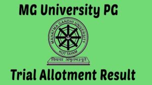 MG University PG Trial Allotment 2020