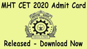 MHT CET 2020 PCM Admit card Download