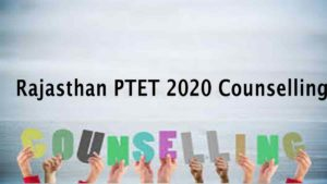 Rajasthan PTET 2020 Counselling