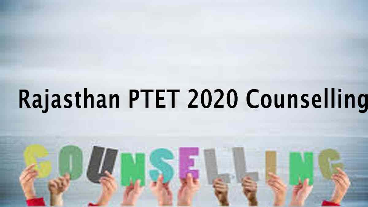 Rajasthan PTET 2020 Counseling (Started) Check Details @ www.ptetdcb2020.com
